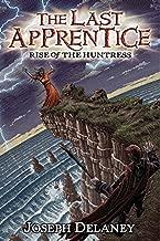 The Last Apprentice: Rise of the Huntress (Book 7) by Joseph Delaney (2011-08-23)