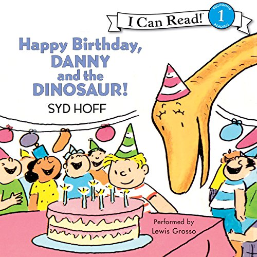 Happy Birthday, Danny and the Dinosaur! audiobook cover art