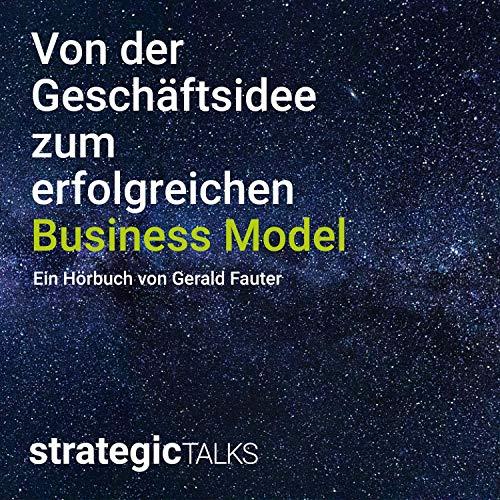 Von der Geschäftsidee zum erfolgreichen Business Model Titelbild