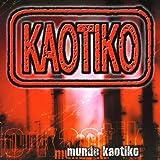 Mundo Kaotiko [Explicit]