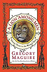 Wicked Novel Series A Lion Among Men