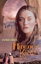 Hideous Kinky: A Novel