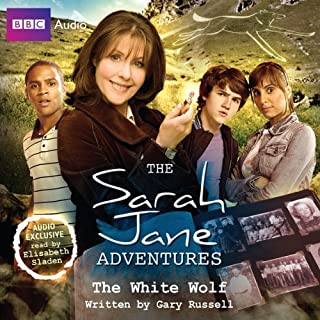 The Sarah Jane Adventures     The White Wolf              By:                                                                                                                                 Gary Russell                               Narrated by:                                                                                                                                 Elisabeth Sladen                      Length: 1 hr and 9 mins     8 ratings     Overall 4.1