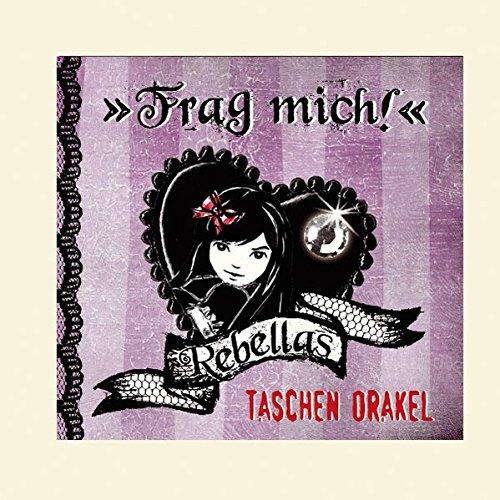 Rebellas Taschen-Orakel - Frag mich!: (Verkaufseinheit)