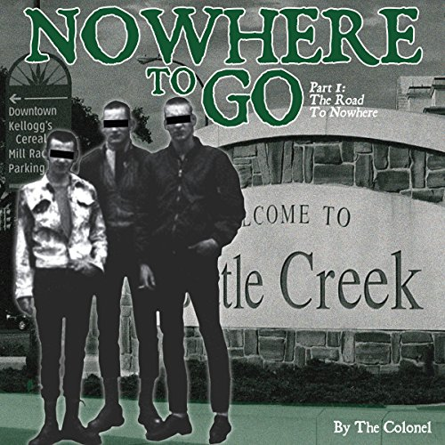 Nowhere to Go, Part 1 audiobook cover art
