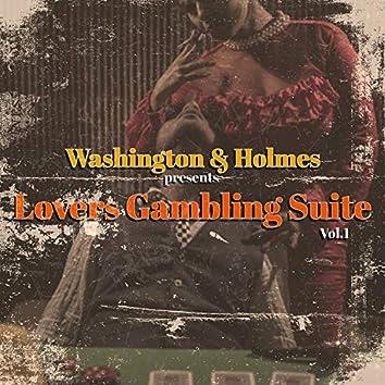 Washington & Holmes presents Lovers Gambling Suite, Vol. 1