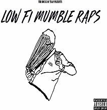 Low Fi Mumble Raps, Vol. 1 [Explicit]