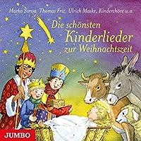 Die schoensten Kinderlieder zur Weihnachtszeit