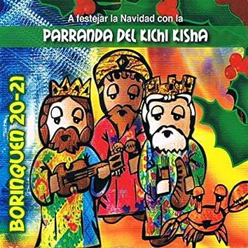 A Festejar la Navidad Con la Parranda del Kichi Kisha