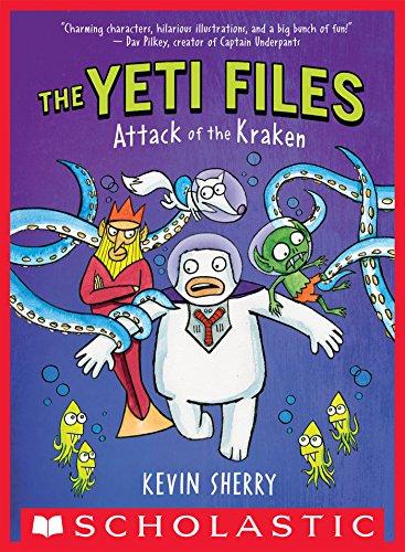 Attack of the Kraken (The Yeti Files #3)