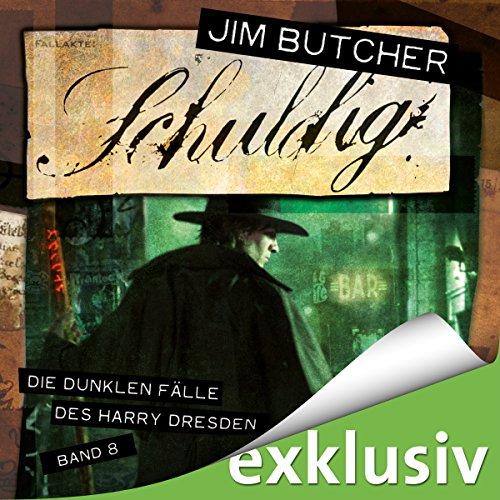 Schuldig (Die dunklen Fälle des Harry Dresden 8) audiobook cover art