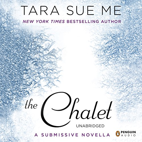 The Chalet Audiobook By Tara Sue Me cover art