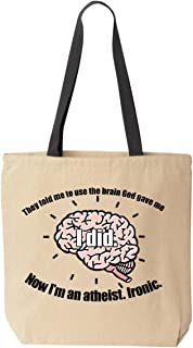 Use the Brain God Gave Me Canvas Tote