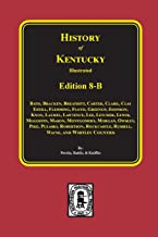 Kentucky: A History of the State (History of Kentucky)