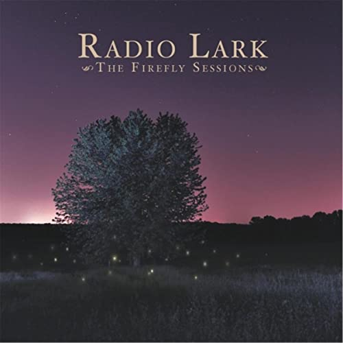 The Firefly Sessions by Radio Lark on Amazon Music - Amazon com