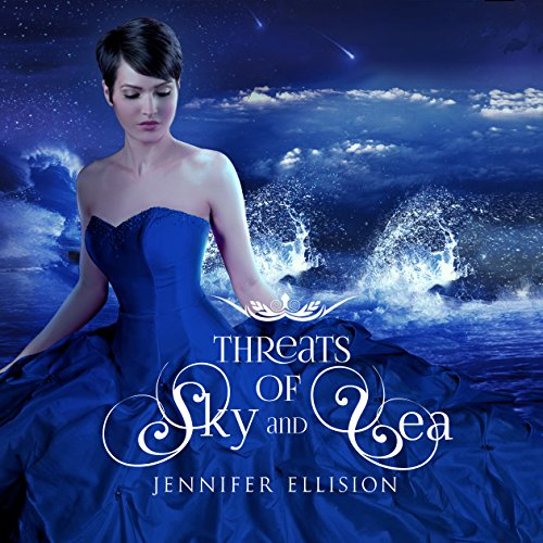 Threats of Sky and Sea Audiobook By Jennifer Ellision cover art