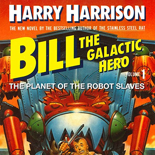 Bill, the Galactic Hero Titelbild