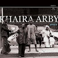 Gossip by KHAIRA ARBY