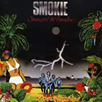 Strangers In Paradise by Smokie (2008-03-25)