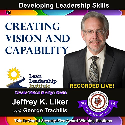 Developing Leadership Skills 61: Creating Vision and Capability  audiobook cover art