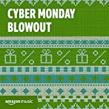 Cyber Monday Blowout