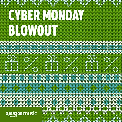 Cyber Monday Blowout