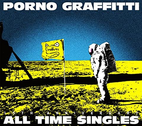 "PORNOGRAFFITTI 15th Anniversary ""ALL TIME SINGLES"" ポルノグラフィティ"