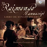 Raimondo Manuscript: Libro de Sonate Diverse
