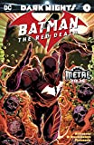 Batman: The Red Death (2017) #1 (Dark Nights: Metal (2017-2018)) (English Edition)