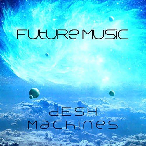dESH Machines