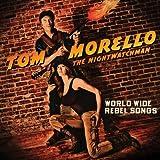 Morello,Tom-the Nightwatchman: World Wide Rebel Songs (Audio CD)
