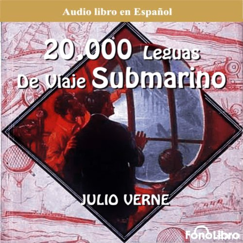20 Mil Leguas Viaje Submarino [20,000 Leagues Under the Sea]  Audiolibri