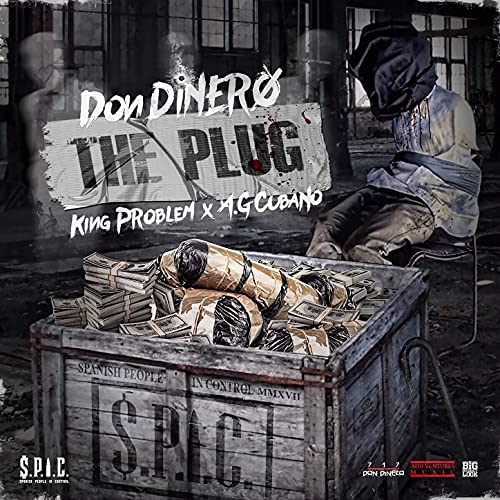 Don Dinero feat. King Problem & A.G. Cubano