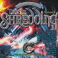 This Is Shredding II (Dig)