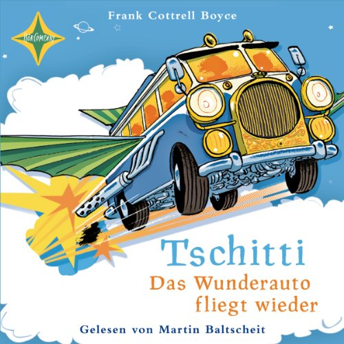 Tschitti: Das Wunderauto fliegt wieder                   By:                                                                                                                                 Frank Cottrell Boyce                               Narrated by:                                                                                                                                 Martin Baltscheit                      Length: 3 hrs and 57 mins     Not rated yet     Overall 0.0