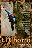 El Chorro (Rockfax Climbing Guide Series)