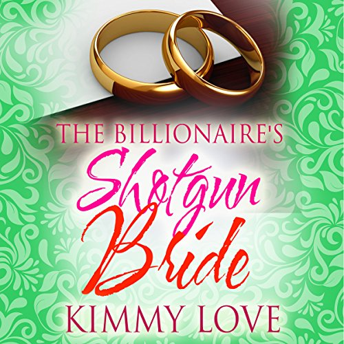 The Billionaire's Shotgun Bride audiobook cover art