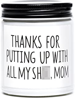Funny Birthday Gifts for Mom from Daughter and Son, Thanks for Putting up with Me Scented Candle, Naughty Birthday, Mother...