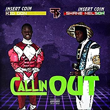 Callin' Out (feat. Kid Don)