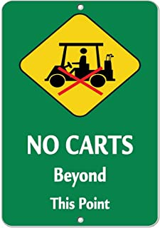No Carts Beyond This Point Style 2 Activity Sign Golf Sign Aluminum Metal Sign