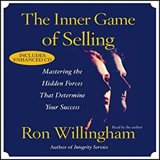The Inner Game of Selling: Discovering the Hidden Forces that Determine Your Success