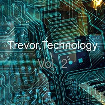Trevor.Technology, Vol. 2