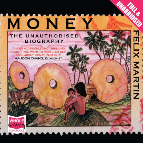 Money: The Unauthorised Biography audiobook cover art