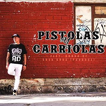 Pistolas y Carriolas - Single