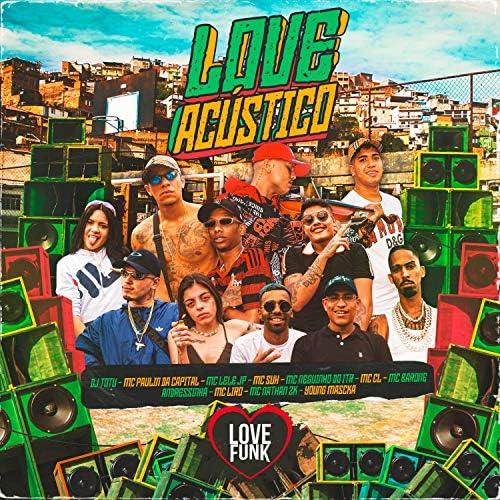 MC Paulin da Capital, Mc Lele JP  & DJ Totu feat. Mc Nathan ZK, Mc Suh, Mc Barone, Mc Neguinho do ITR, MC Liro, Mc CL, Andressinha & Young Mascka