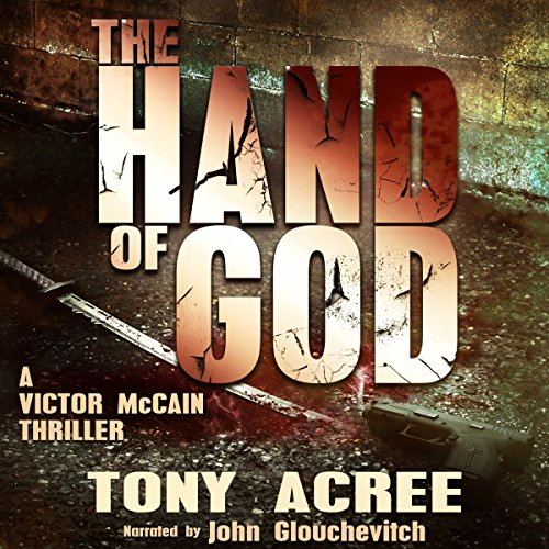 The Hand of God Audiobook By Tony Acree cover art
