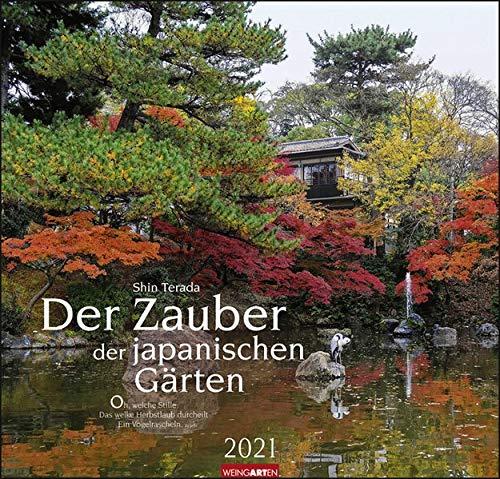 Der Zauber der japanischen Gärten Kalender 2021