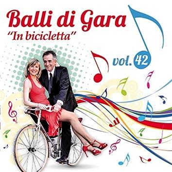Balli di gara, vol. 42 (In bicicletta)
