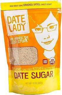 Date Lady Pure ORGANIC Date Sugar NON-GMO, VEGAN, GLUTEN-FREE & KOSHER A Complete Whole Food Sweetener and Great Sugar Alternative in Baking 12oz 1