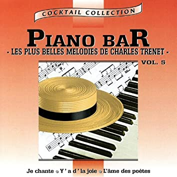 Piano-Bar Vol. 4 : Les Plus Belles Mélodies De Charles Trenet / The Most Beautiful Melodies Of Charles Trenet